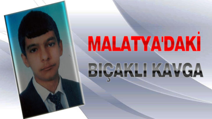 Malatya'daki Bıçaklı Kavga
