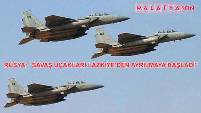 """Rusya: """"Savaş Uçakları Lazkiye'den Ayrılmaya Başladı"""""""