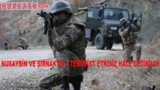 Nusaybin Ve Şırnak'ta 4 Terörist Etkisiz Hale Getirildi