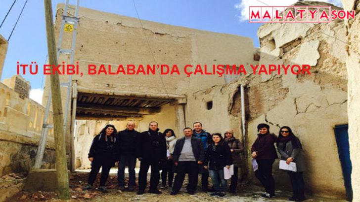 İTÜ Ekibi, Balaban'da Çalışma Yapıyor