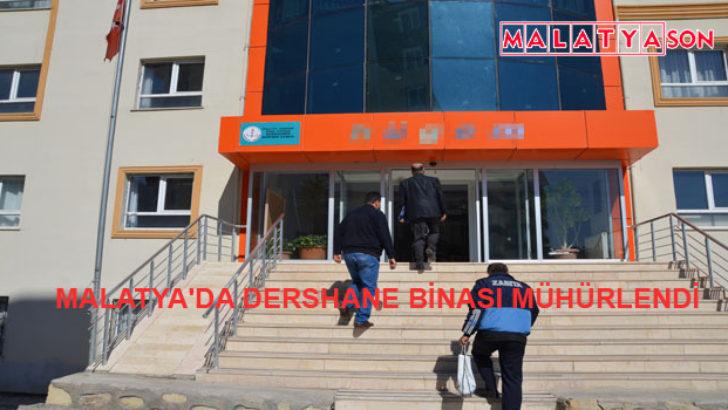 Malatya'da Dershane Binası Mühürlendi