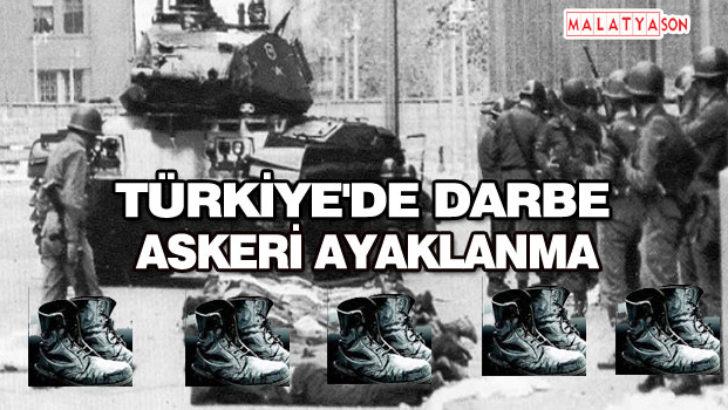 TÜRKİYE'DE DARBE