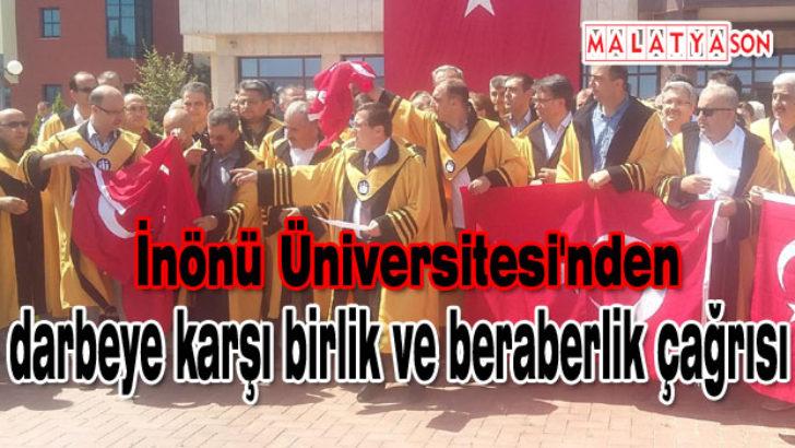 İnönü Üniversitesi'nden darbeye karşı birlik ve beraberlik çağrısı