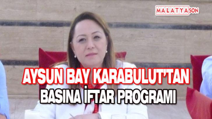 Aysun Bay Karabulut'tan iftar programı