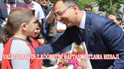 Vali Toprak'ın İlköğretim Haftası Kutlama Mesajı