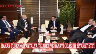 Bakan Tüfenkci, Antalya Ticaret Ve Sanayi Odası'nı Ziyaret Etti