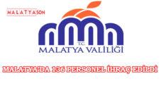 Malatya'da 136 Personel İhraç Edildi