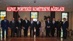 Alpay, Portekiz Komitesi'ni Ağırladı