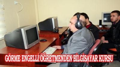 Görme Engelli Öğretmenden Bilgisayar Kursu