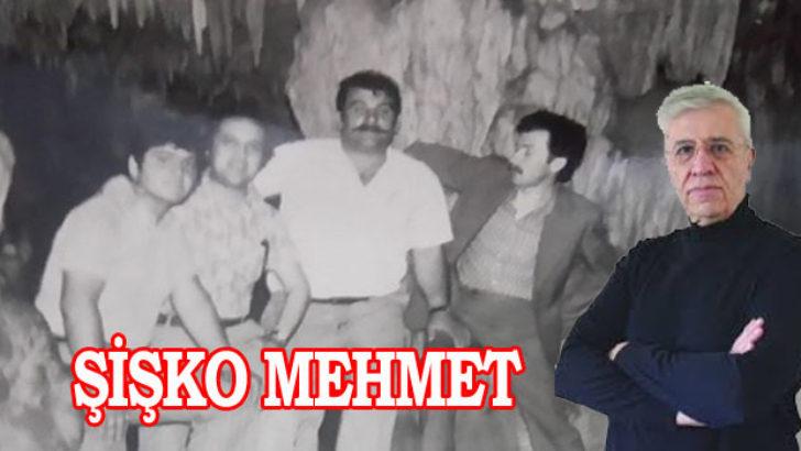 ŞİŞKO MEHMET