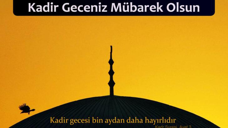 İslam Alemini Uyandır Allahım Kadir Geceniz Mübarek Olsun