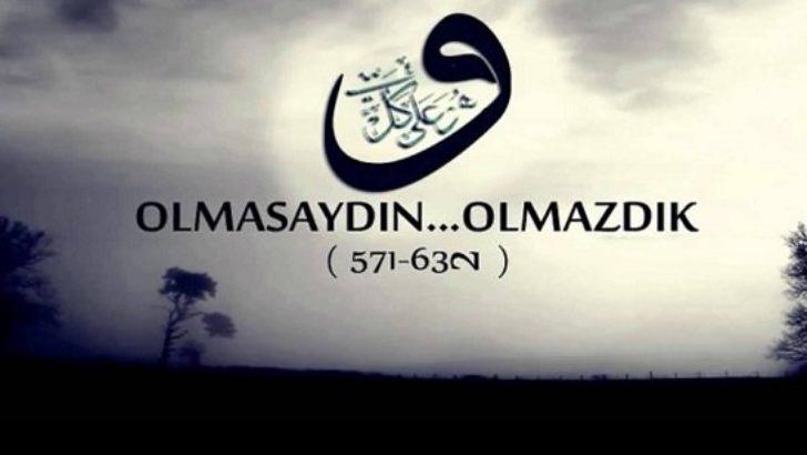 Hayatımızın her anı Hz. Muhammed`i anlatıyor
