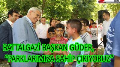 """BAŞKAN GÜDER, """"PARKLARIMIZA SAHİP ÇIKIYORUZ"""""""