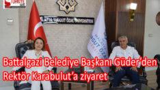 Battalgazi Belediye Başkanı Güder'den, Rektör Karabulut'a ziyaret