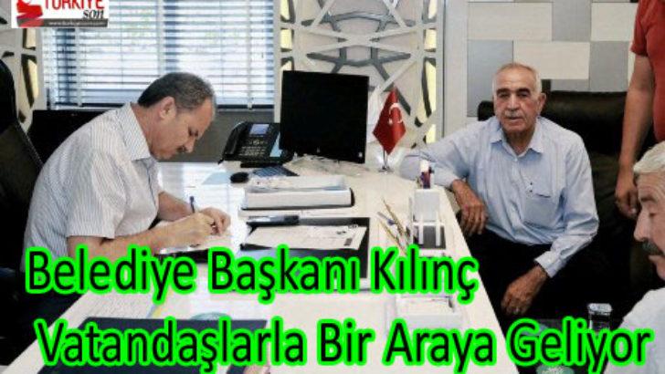 Belediye Başkanı Kılınç, Vatandaşlarla Bir Araya Geliyor
