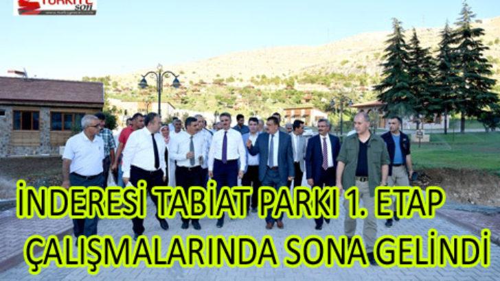 İNDERESİ TABİAT PARKI 1. ETAP ÇALIŞMALARINDA SONA GELİNDİ