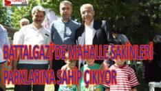 BATTALGAZİ'DE MAHALLE SAKİNLERİ PARKLARINA SAHİP ÇIKIYOR