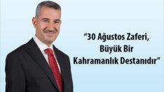 """Yeşilyurt Belediye Başkanı Mehmet Çınar, """"30 Ağustos Zaferi, Büyük Bir Kahramanlık Destanıdır"""""""