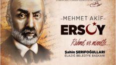 Başkan Şerifoğulları'ndan İstiklal Marşı'nın kabulü ve Mehmet Akif Ersoy'u anma günü mesajı