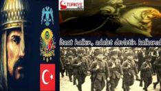 Türklerin Devleti Adalet ışığı Kuran olmuştur